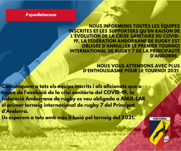 La Federació Andorrana de Rugbi va decidir cancel·lar el primer Torneig de rugbi de 7.