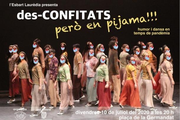 Cartell de 'Desconfinats però en pijama', que s'estrena divendres a la plaça de la Germandat.