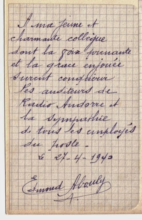 Nota de comiat que Abouly li va escriure a la locutora catalana Maria Escrihuela, amb qui el 4 d'abril del 1940 va estrenar els micròfons de Radio Andorra. El pas d'Escrihuela per l'estacio va ser efímer: el 27 d'abril del 1940 se'n tornava cap a Badalona. Però seu és legítimament el títol de primera 'Mademoiselle Aquí.'