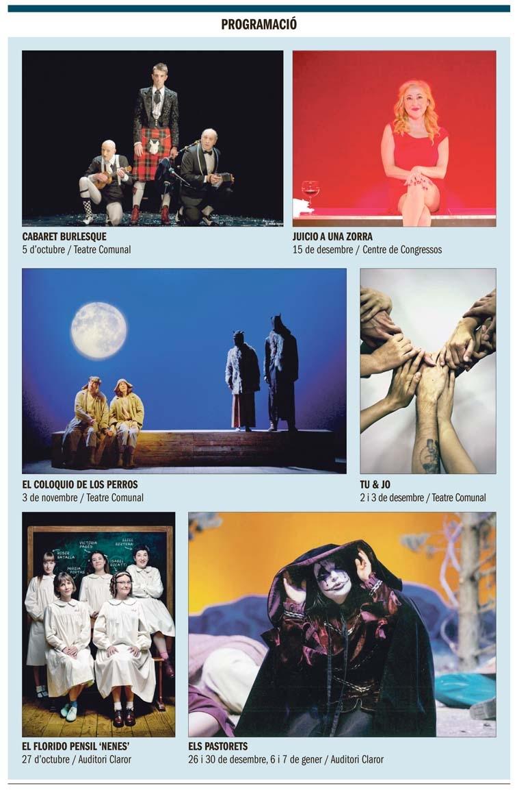 Andorra, Sant Julià de Lòria, Temporada de teatre, Cabaret burlesque, El coloquio de los perros, Juicio a una zorra, Carmen Machi, El florido pensil, Els Pastorets, Líquid Dansa