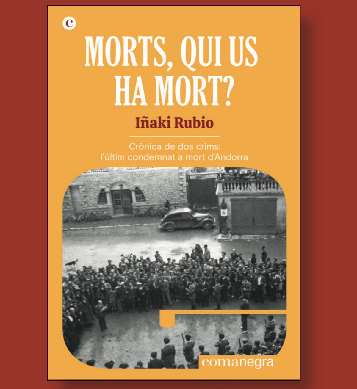 La portada de 'Morts, qui us ha mort?', 'il·lustrada amb una rara fotografia de la lectura pública de la sentència.