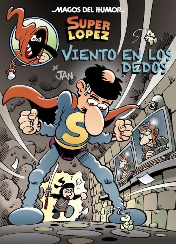 Portada de 'Viento en los dedos', la nova aventura andorrana de Superlopez, que Jan havia de presentar a la Massana.