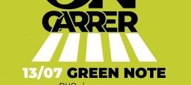 El cartell de l'actuació de Green Note en el marc del cicle ON-Carrer.