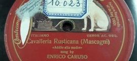 El disc més antic de Radio Andorra: ària de 'Cavalleria Rusticana', per Caruso (1913).